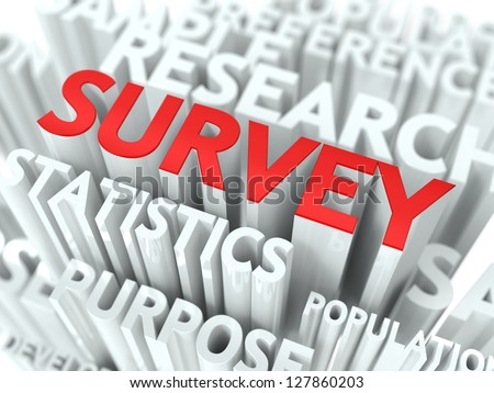 Survey Concept. The Word of Red Color Located over Text of White Color. - stock photo