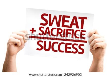 Sweat + Sacrifice = Success card isolated on white background - stock photo