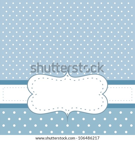 Sweet, blue dots card or invitation with white polka dots. Cute vintage background with white space to put your own text message. Cocktail party, birthday, baby shower or wedding invitation - stock photo