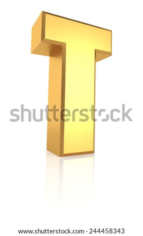 T letter. Gold metal letter on reflective floor. White background. 3d render - stock photo
