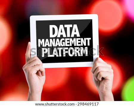 Tablet pc with text Data Management Platform with bokeh - stock photo