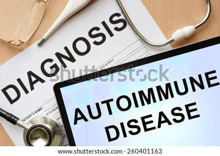 Tablet with diagnosis autoimmune disease  and stethoscope.  - stock photo