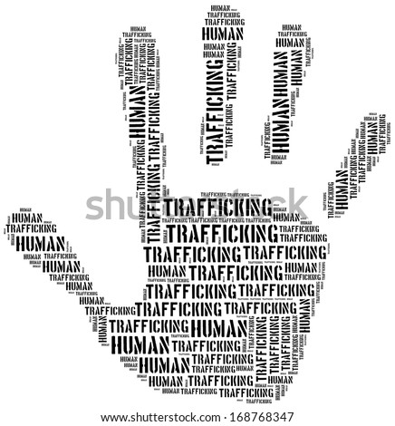 http://thumb101.shutterstock.com/display_pic_with_logo/1241473/168768347/stock-photo-tag-or-word-cloud-human-trafficking-related-in-shape-of-hand-or-palm-168768347.jpg