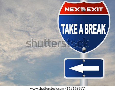 Take a break road sign - stock photo