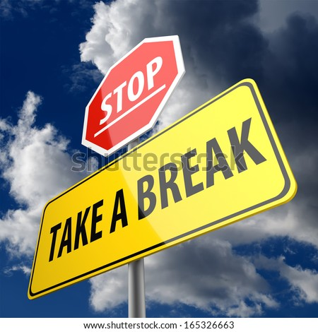 Take a Break words on Road Sign and Stop Sign - stock photo