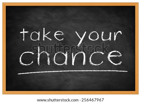 take your chance -  background concept - stock photo