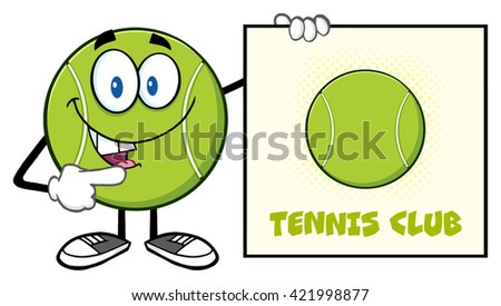 Talking Tennis Ball Cartoon Mascot Character Pointing To A Sign Tennis Club. Raster Illustration Isolated On White - stock photo