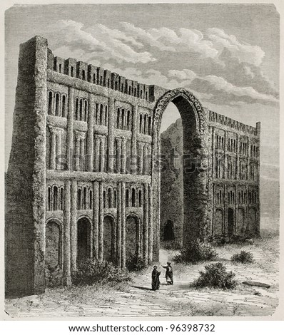 Taq-i Kisra old view, Iraq. Created by De Bar after photo of unknown author, published on Le Tour du Monde, Paris, 1867 - stock photo