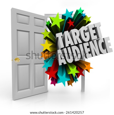 Target Audience 3d words in an open door to illustrate searching for and finding niche prospects and clients through advertising and marketing - stock photo