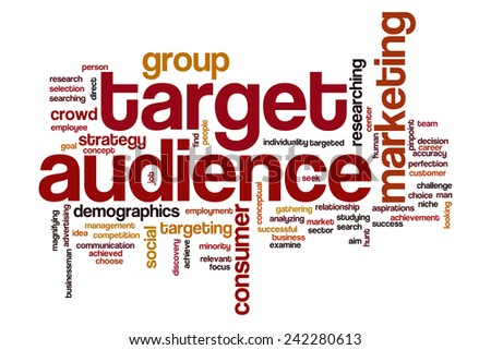 Target audience word cloud concept with business marketing related tags - stock photo