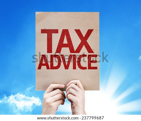 Tax Advice card with beautiful day - stock photo
