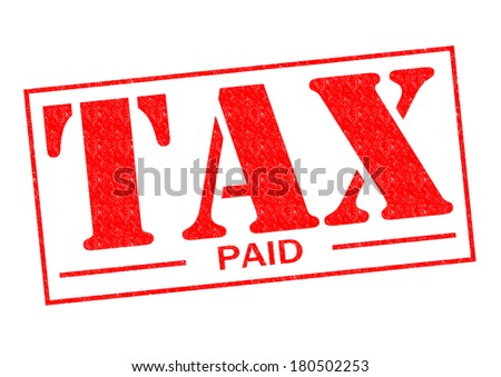 TAX PAID red Rubber Stamp over a white background. - stock photo
