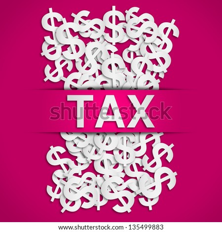 Tax poster - stock photo