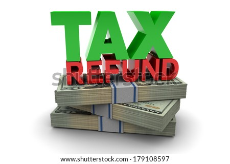 Tax refund illustration isolated on white background - stock photo