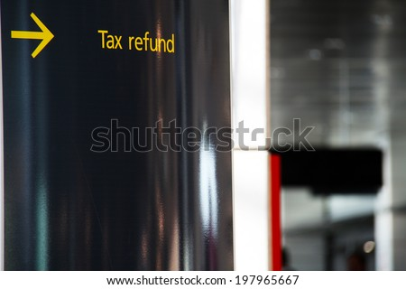 Tax refund sign on an airport - stock photo