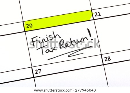 Tax Return date highlighted on a Calendar. - stock photo