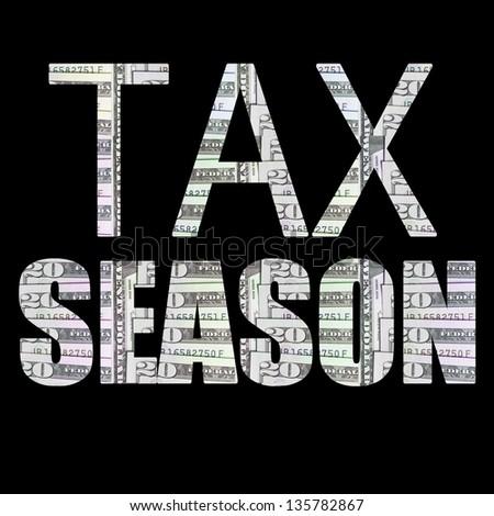 Tax Season; Money - stock photo