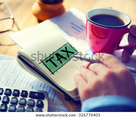 Tax Taxing Taxation Taxable Taxpayer Finance Concept - stock photo