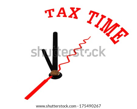 tax time concept clock closeup isolated on white background with red words - stock photo
