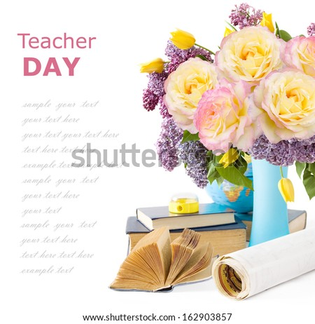 Teacher Day (still life with roses flowers bunch, books, pens and globe isolated on white background) - stock photo