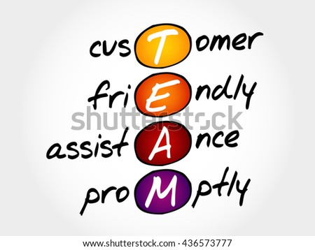 TEAM - Customer, Friendly, Assistance, Promptly, acronym business concept - stock photo