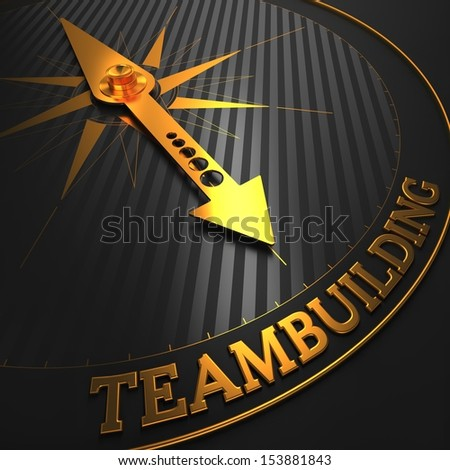 "Teambuilding - Business Background. Golden Compass Needle on a Black Field Pointing to the Word ""Teambuilding"". 3D Render. - stock photo"