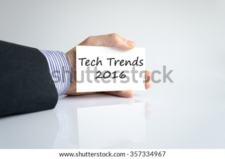 Tech trends 2016 text concept isolated over white background - stock photo