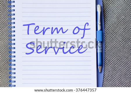 Term of service text concept write on notebook - stock photo