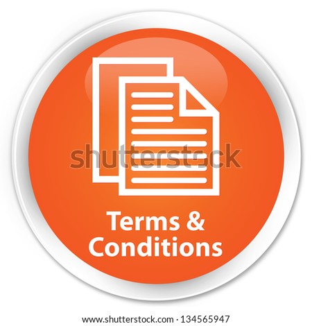 Terms & Conditions orange button - stock photo