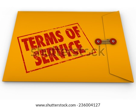 Terms of Service words on stamp on yellow envelope to illustrate a contract, obligations, agreement and restrictions in signing up for service or using software - stock photo