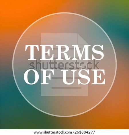 Terms of use icon. Internet button on colored  background.  - stock photo