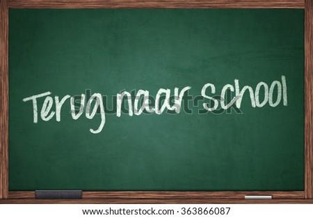 Terug naar school, back to school concept on chalkboard in dutch language - stock photo