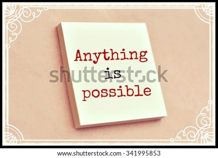 Text anything is possible on the short note texture background - stock photo