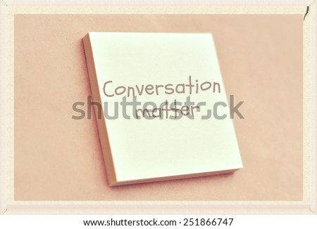 Text conversation matter on the short note texture background - stock photo