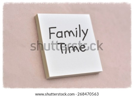 Text family time on the short note texture background - stock photo