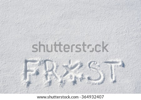 Text FROST hand written on snow background. Horizontal postcard template. Space for copy, lettering. - stock photo