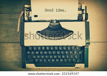 text good idea  on the paper in vintage typewriter vintage color tone - stock photo