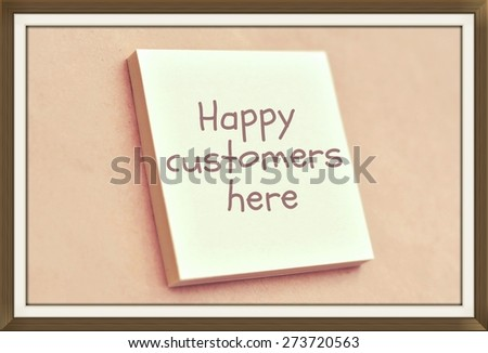 Text happy customers here on the short note texture background - stock photo