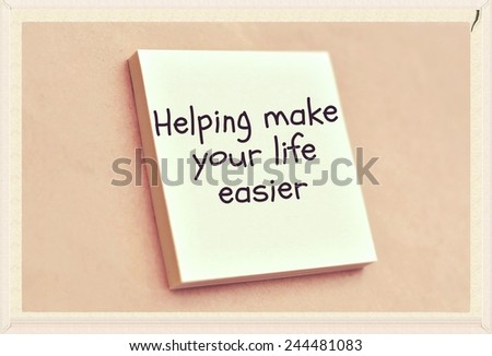Text helping make your life easier on the short note texture background - stock photo