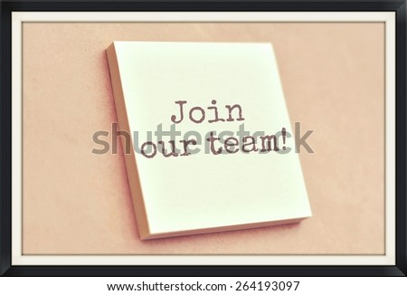 Text join our team on the short note texture background - stock photo