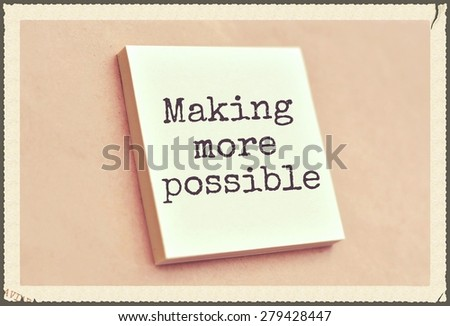 Text making more possible on the short note texture background - stock photo