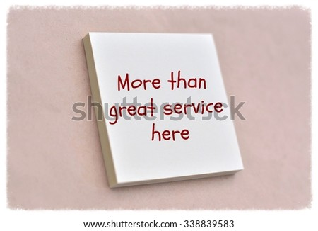 Text more than great service here on the short note texture background - stock photo