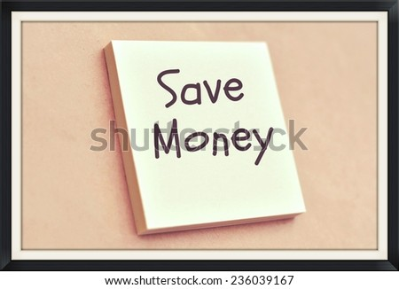 Text save money on the short note texture background - stock photo