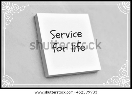 Text service for life on the short note texture background - stock photo
