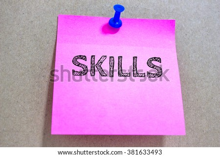 Text SKILLS on paper / business concept - stock photo