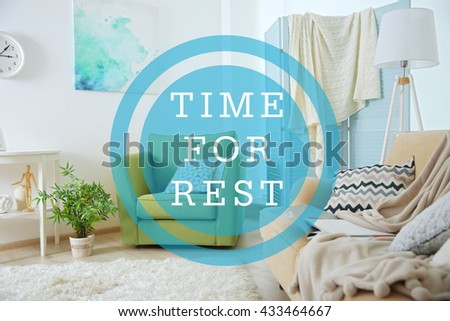 Text Time for rest and modern room design interior - stock photo