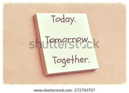 Text today tomorrow together on the short note texture background - stock photo