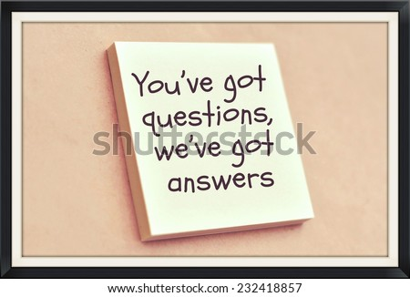 Text you've got questions we've got answers on the short note texture background - stock photo