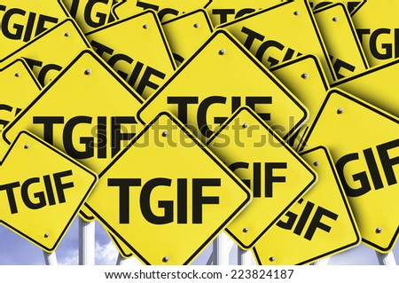 TGIF written on multiple road sign - stock photo