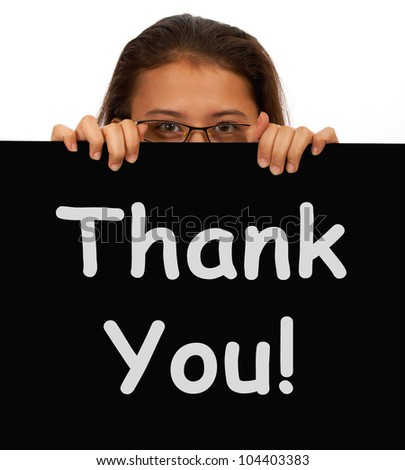 Thank You Message To Show Gratitude Or Thanks - stock photo